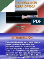 Conectorizacion de Fibra Optica