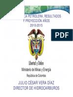 La Politica Petrolera Resultados y Proyecciones 2010-2015
