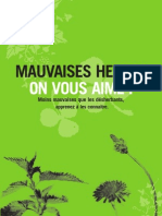 Mauvaises Herbes, On Vous Aime