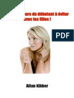 Les 10 erreurs du débutant à éviter avec les filles - Allan Kikker