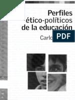 Cullen Carlos - Perfiles Etico-politicos de La Educacion