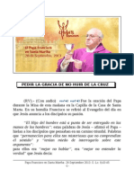 Papa Francisco en Santa Martha. 28-09-2013. Sábado XXV Semana T.O.