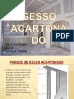 TRABALHO DE DESENHO DE ENGENHARIA - GESSO ACARTONADO.pptx