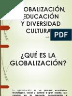 Globalización, Educación y Diversidad Cultural