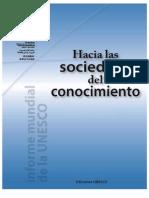 """""""Hacia las sociedades del conocimiento- informe mundial de la UNESCO; 2005"""""""