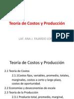 SEGUNDA UNIDAD TEORIA DE COSTOS Y PRODUCCIÓN