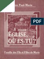 Mère-Paul-Marie-EGLISE-où-ES-TU-Editions-La-Famille-des-Fils-et-Filles-de-Marie-Limoilou-Québec-Canada-1984