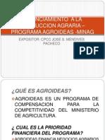 FINANCIAMIENTO  A LA PRODUCCION AGRARIA – PROGRAMA AGROIDEAS