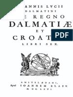 Ioannis Lucii - De regno Dalmatiae et Croatiae - Ivan Lucić - O kraljevstvu Dalmacije i Hrvatske -Miće Gamulin