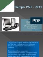 lineadeltiempodelacomputaciondesde1976hasta2010-130215173036-phpapp01