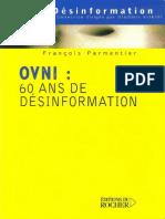 François Parmentier - OVNI - 60 ans de désinformation [FR][PDF]