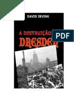 David Irving - A destruição de Dresden