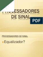 2 Processadores de Sinal Eq