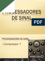 3 Processadores de Sinal Comp