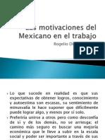 Las Motivaciones Del Mexicano en El Trabajo