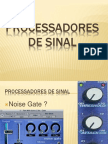 4 Processadores de Sinal Gate