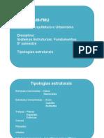 Aula 1- Tipologias Estruturais 1