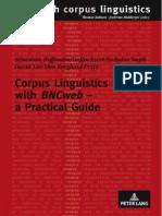 Chapter 1 Hoffmann, Evert, Smith, Lee, Berglund-Prytz (2008) Corpus Linguistics With BNCweb