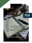 La comunicación. Las palabras, origen, estructura y formación
