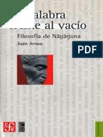 La palabra frente al vacío Filosofía de Nāgārjuna - Juan Arnau.pdf