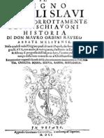 Mavro Orbini -  Il regno degli sclavi , Kraljevstvo Slavena - Miće Gamulin
