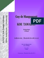 Koe tawaday (Guy de Maupassant) ~ Aux Champs