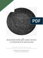 Chantal Cramaussel, Relaciones entre la NV y la provincia de Michoacán, Relaciones