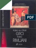 Kako Su Citali Grci, Kako Rimljani - Svenbro i Cavallo