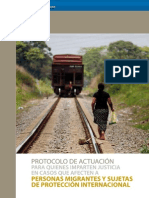 """Protocolo de Actuación para quienes imparten justicia en casos que afecten a personas migrantes y sujetas a protección internacional""""."""