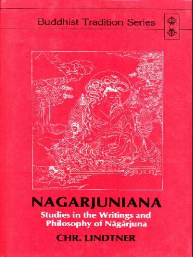 147433323 Nagarjuniana Studies in the Writings and Philosophy of Ngrjuna pdf Indian Religions Religion
