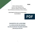 DIAGNÓSTICO DE LA REFORMA A LA EDUCACIÓN SECUNDARIA. SU APLICACIÓN EN TELESECUNDARIA. AÑO ESCOLAR 2008-2009