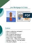 Subprime Mortgage & Crisis