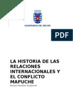 La Historia de Las Relaciones Internacionales y El Conflicto Mapuche