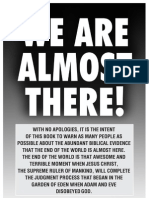 WE ARE ALMOST THERE!, By Harold Camping -- Family Radio