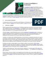 Avances tecnológicos e Guatemala