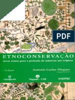 DIEGUES, Antonio C. (2000) Etnoconservação da natureza enfoques alternativos