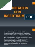 6.PALNEACION CON ICERTIDUMBRE EQUIPO 6.pptx