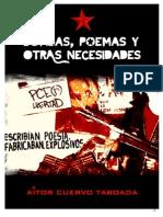 Bombas, Poemas y Otras Necesidades..
