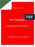 Vladimir Alexe - Ion Iliescu - Candidatul Manciurian