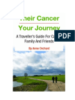 Their Cancer - Your Journey