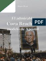 Hugo Wast - El admirable Cura Brochero modelo de Apóstol