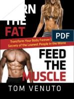 BURN THE FAT, FEED THE MUSCLE by TOM VENUTO