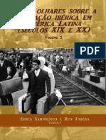 Erica sarmiento y Ruy Farias, Nuevosmiradas sobre la inmigración ibérica en América latina, siglos XIX y XX