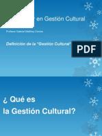 Definicion Gestion Cultural