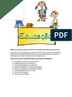 DIREITO À EDUCAÇÃO DIGNA COMO DIREITO FUNDAMENTAL ESTABELECIDO PELA CF