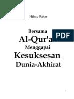 BERSAMA AL-QUR'AN MENGGAPAI KESUKSESAN DUNIA-AKHIRAT