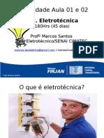 Eletricidade Aula 01 e 02