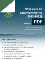 2013_09_30 FGV - Apresentação Final - Guido Mantega