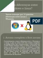 Quais as diferenças entre windows e linux