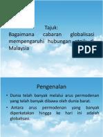 cabaran globlisasi mempengaruhi hubungan etnik di Malaysia